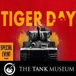 Tank Museum Tiger Day Special Event near Wareham