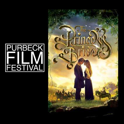 The princess Bride with Purbeck Film Festival open air cinema 27 August 2021